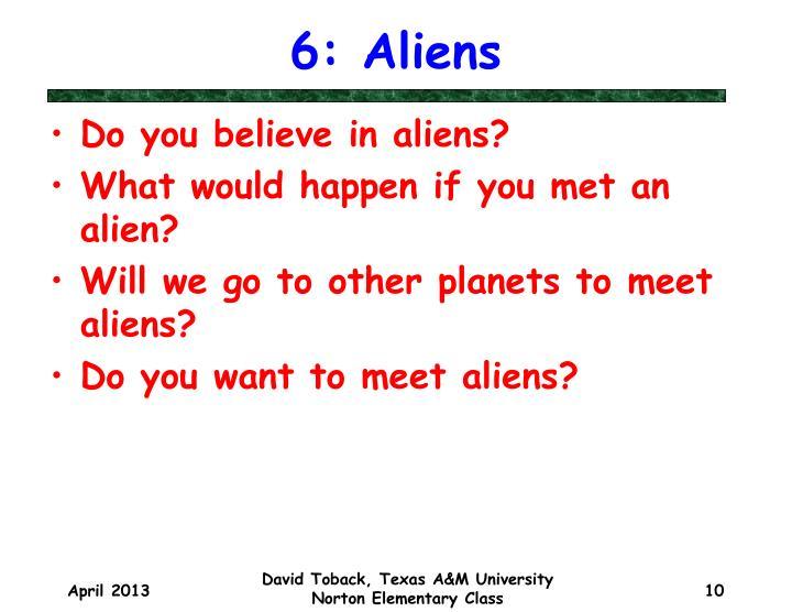 6: Aliens