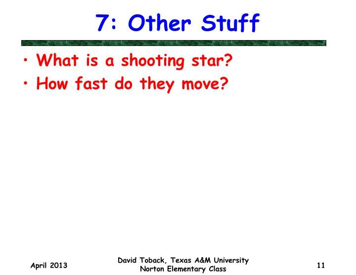 7: Other Stuff