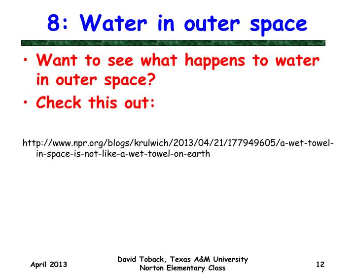 8: Water in outer space