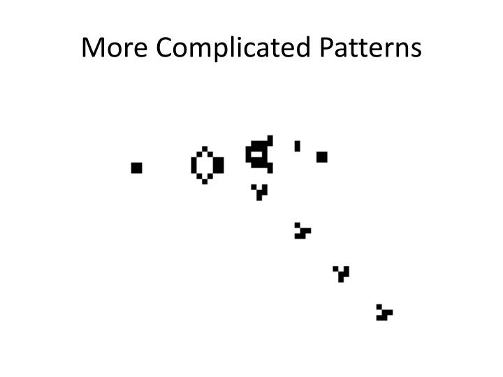 More Complicated Patterns