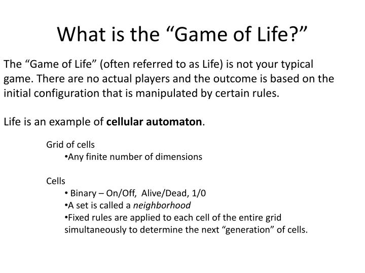 """What is the """"Game of Life?"""""""