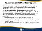 courses necessary to meet major req cont