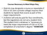 courses necessary to meet major req
