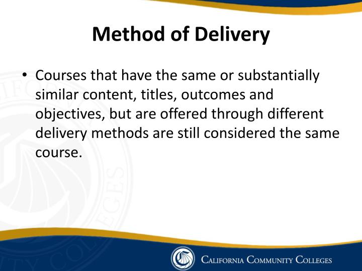 Method of Delivery