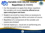 variable unit oe oe course repetition 55044