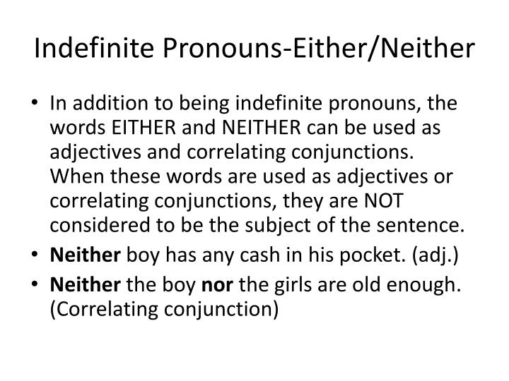 Indefinite Pronouns-Either/Neither