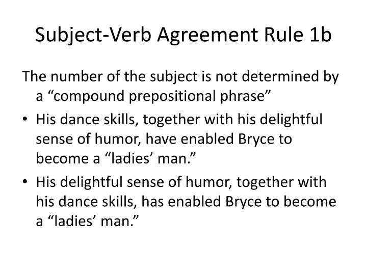 Subject-Verb Agreement Rule 1b
