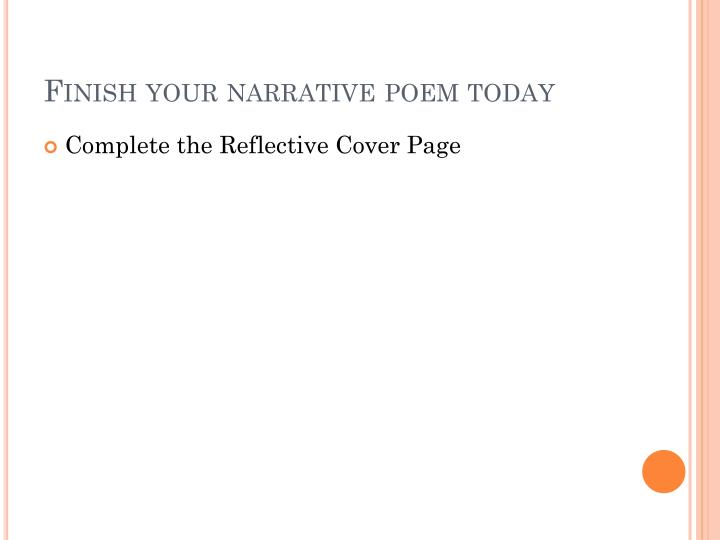 Finish your narrative poem today