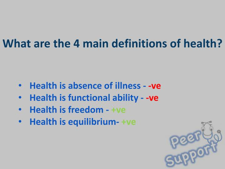 What are the 4 main definitions of health?