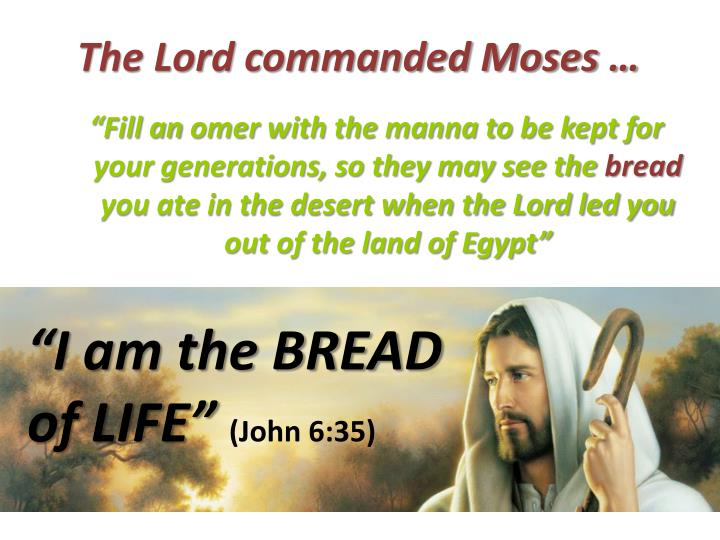 The Lord commanded Moses …