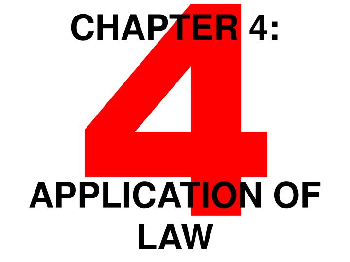 Chapter 4 application of law