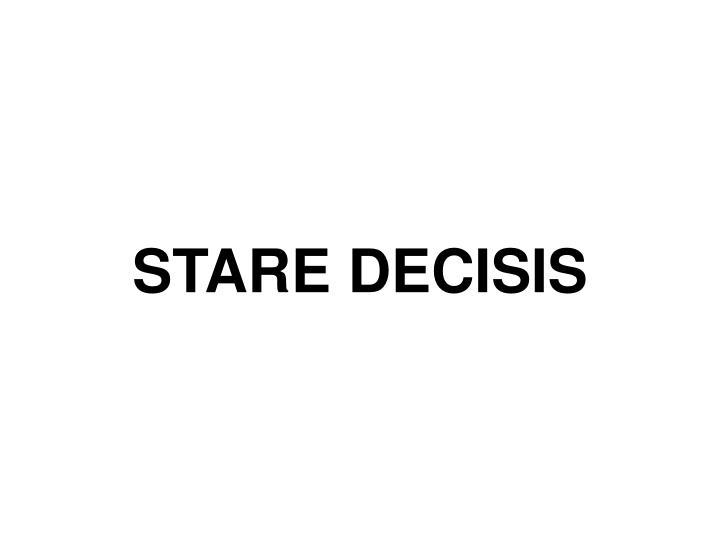 Stare decisis