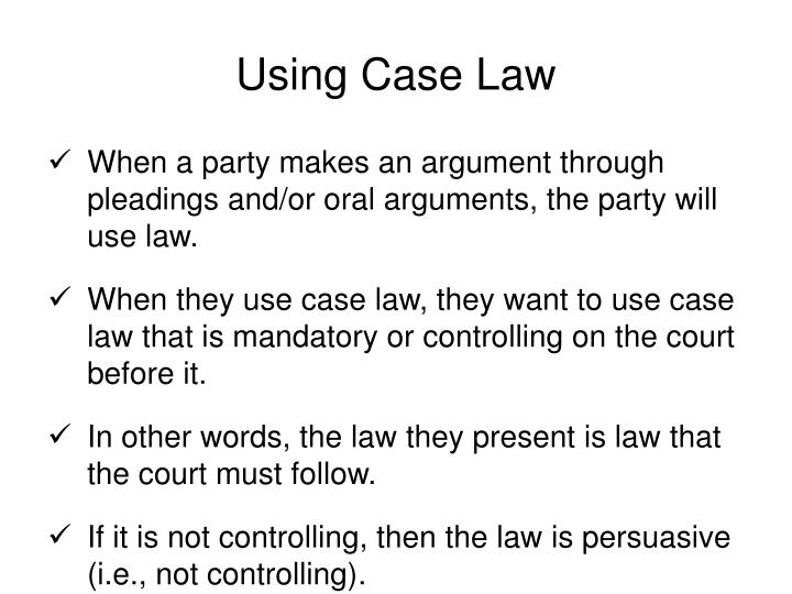 Using Case Law