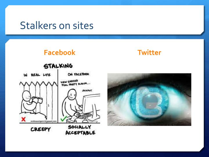Stalkers on sites