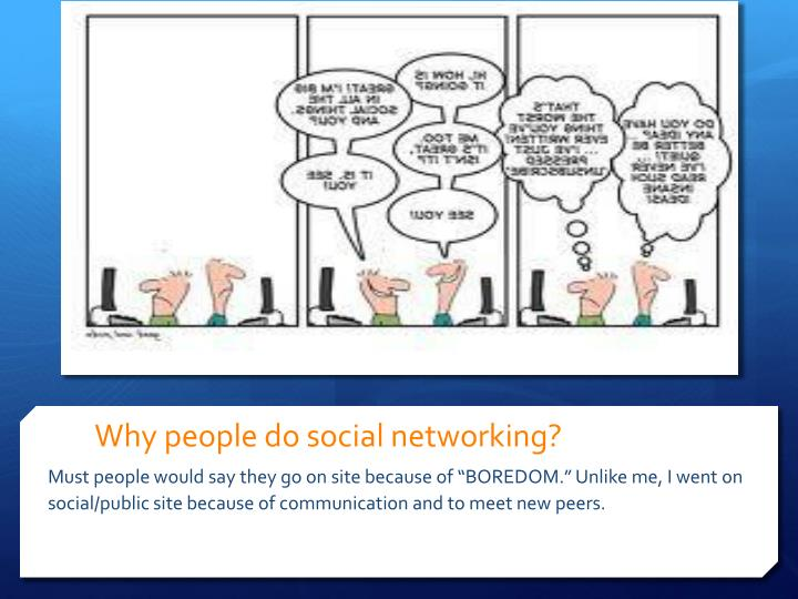 Why people do social networking?