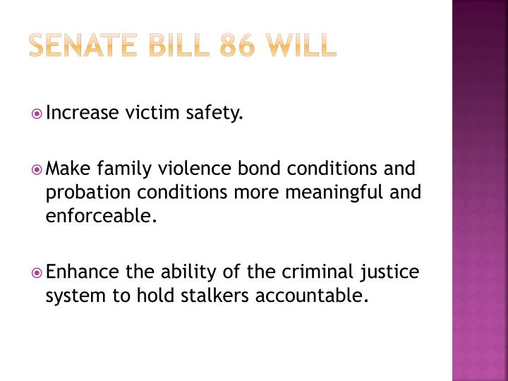 Senate bill 86 will