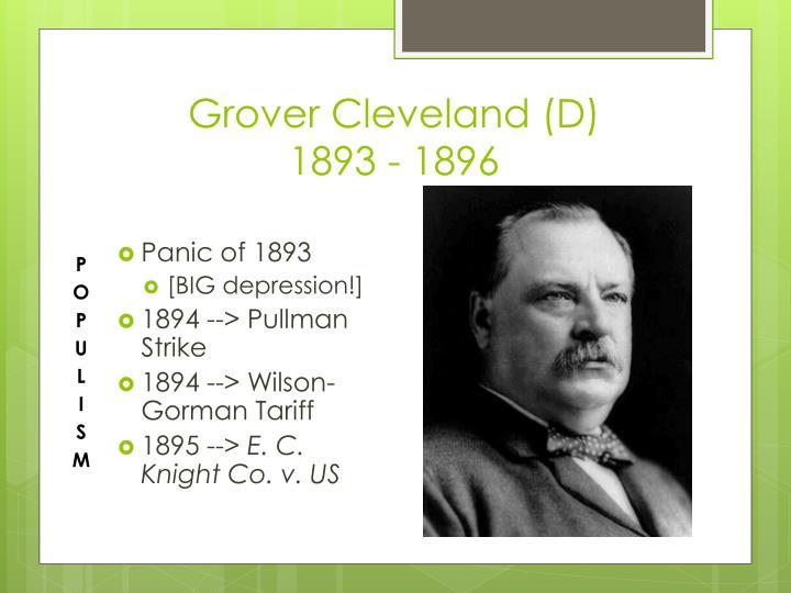 Grover Cleveland (D)