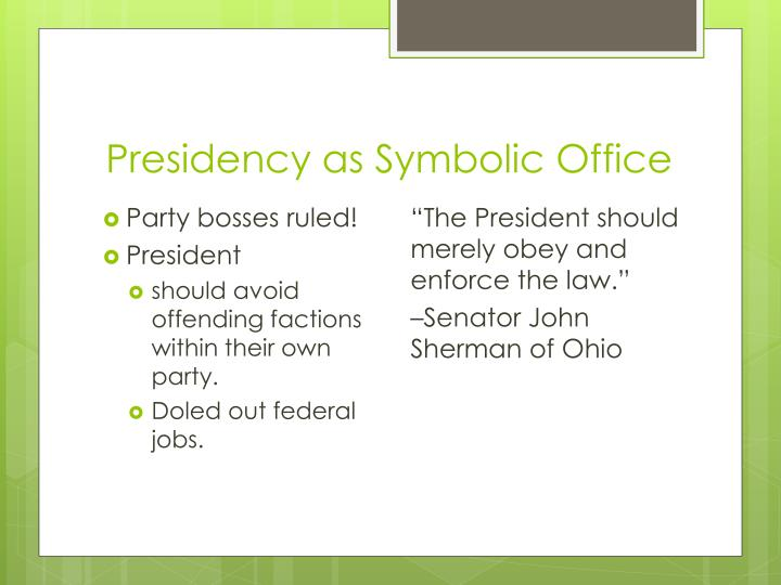Presidency as Symbolic Office