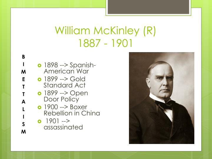 William McKinley (R)