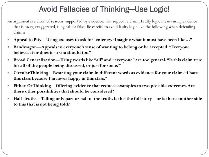 Avoid Fallacies of Thinking—Use Logic!