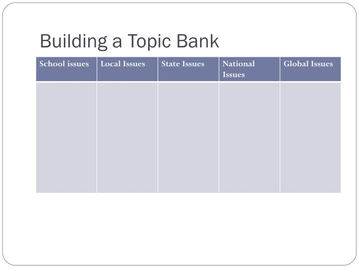 Building a Topic Bank