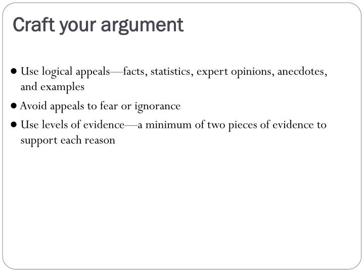 Craft your argument