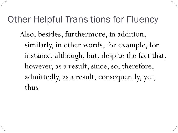Other Helpful Transitions for Fluency