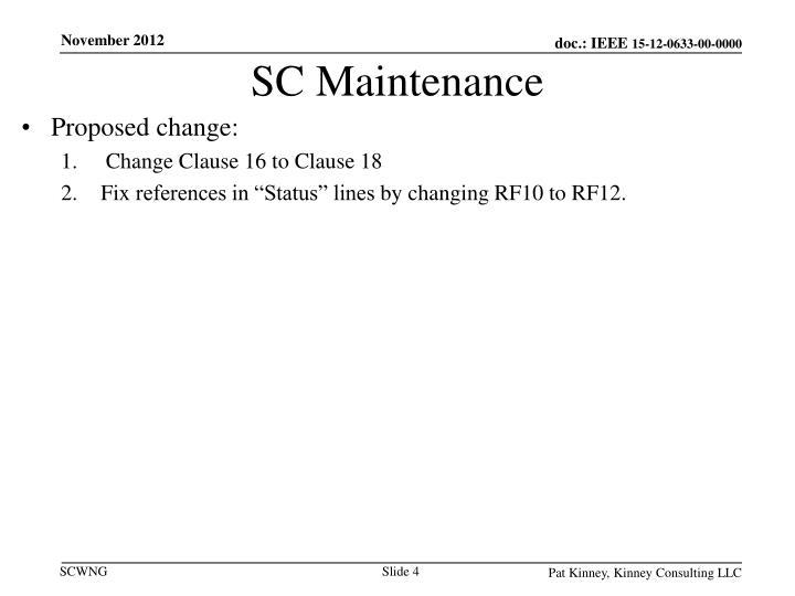 SC Maintenance