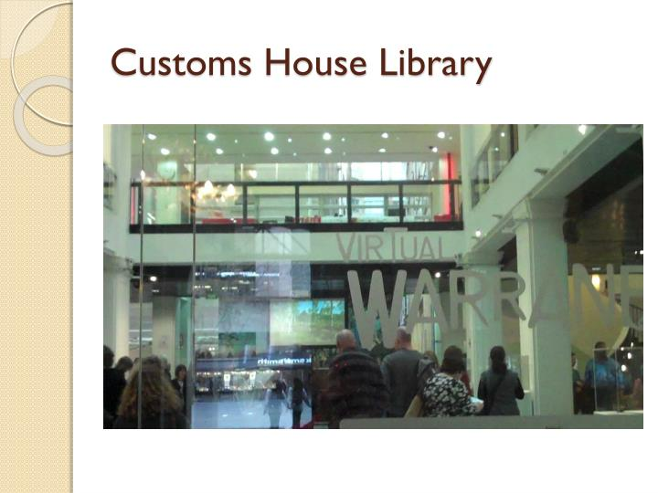 Customs House Library