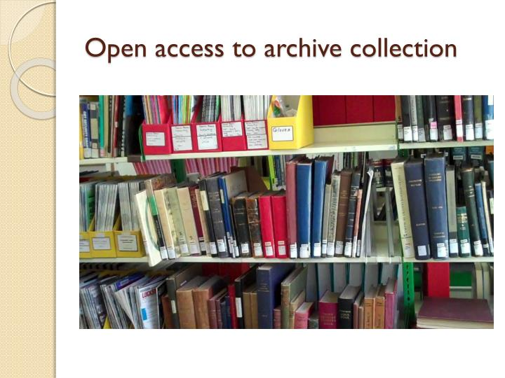 Open access to archive collection