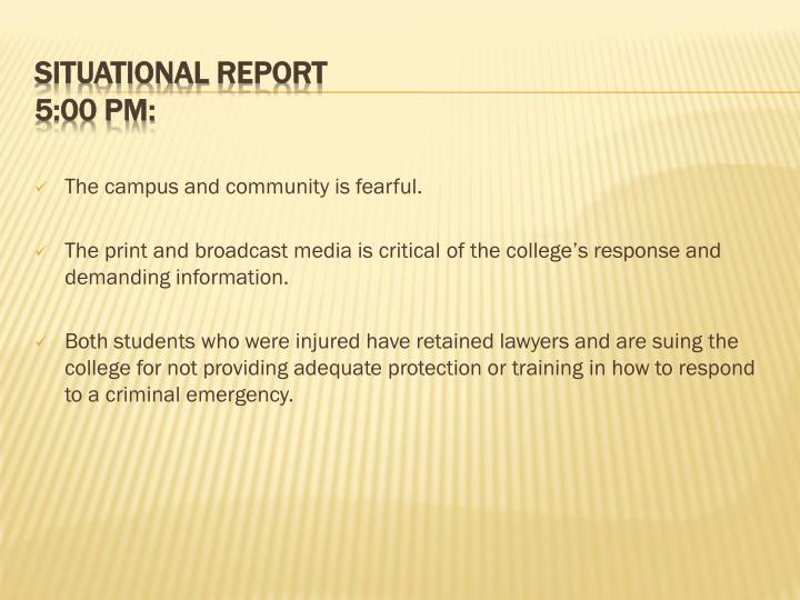 The campus and community is fearful.