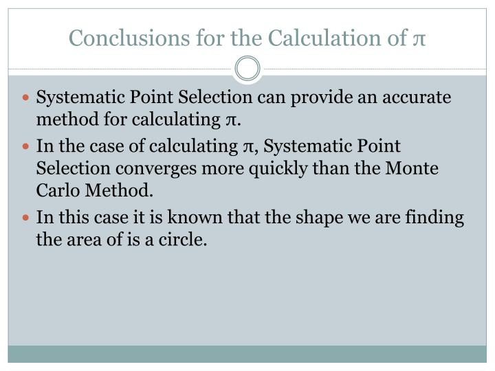 Conclusions for the Calculation of