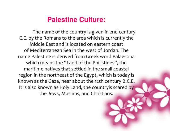 Palestine Culture: