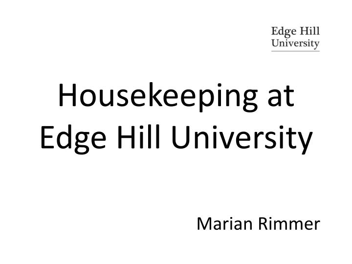 Housekeeping at edge hill university