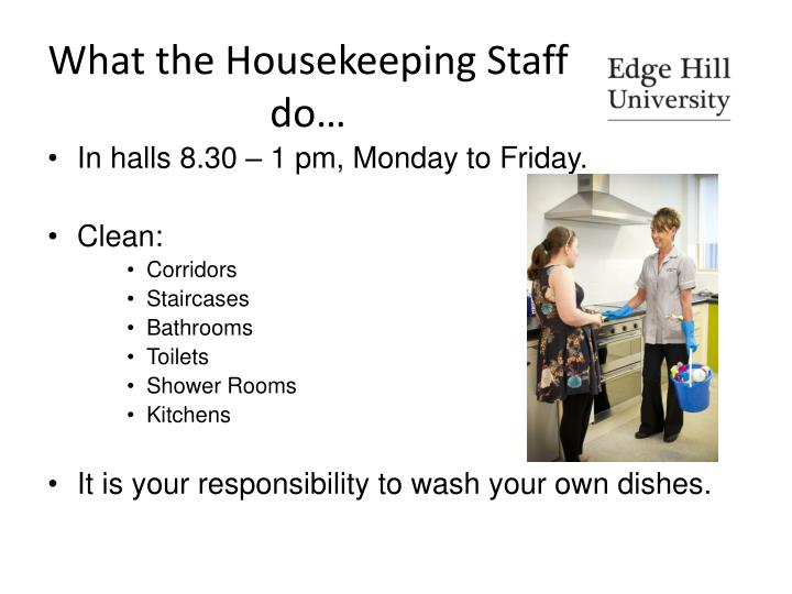 What the housekeeping staff do