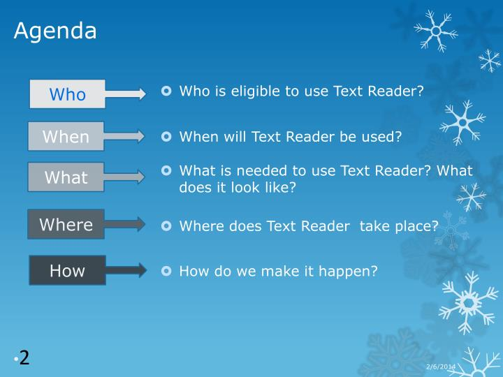 Who is eligible to use Text Reader?