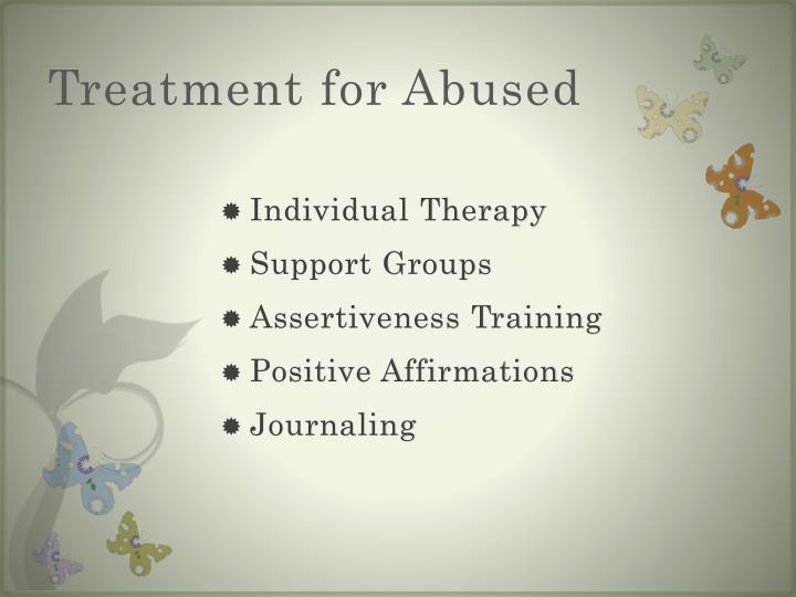 Treatment for Abused