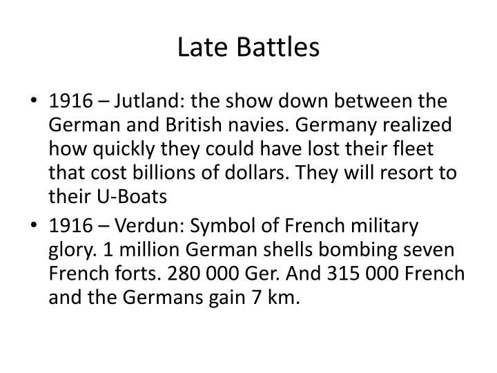 Late Battles