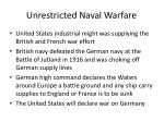 unrestricted naval warfare