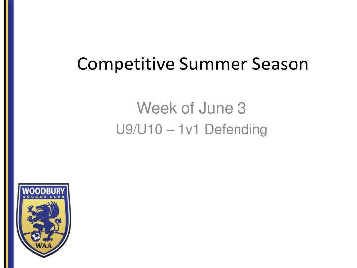 Competitive summer s eason