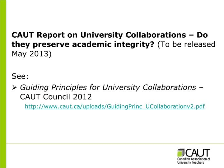 CAUT Report on University Collaborations – Do they preserve academic integrity?
