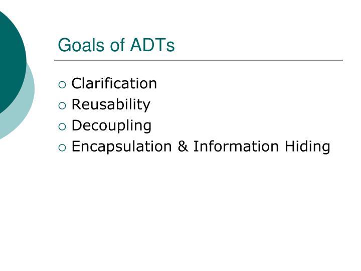Goals of ADTs