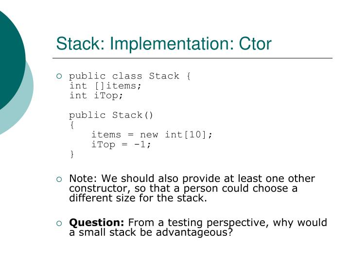 Stack: Implementation: Ctor
