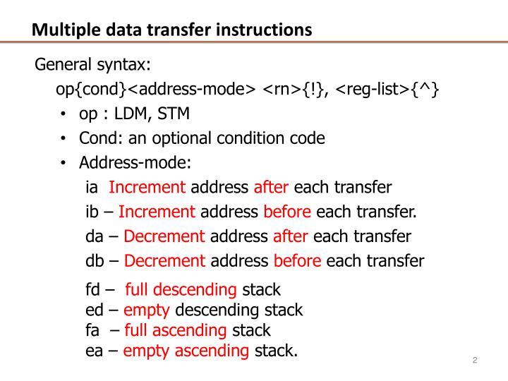 Multiple data transfer instructions