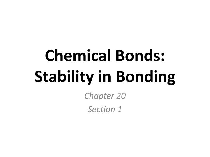 Chemical bonds stability in bonding