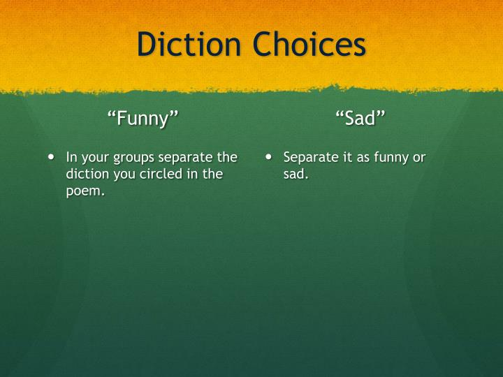 Diction Choices