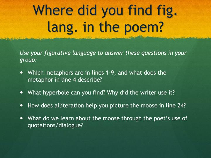 Where did you find fig. lang. in the poem?
