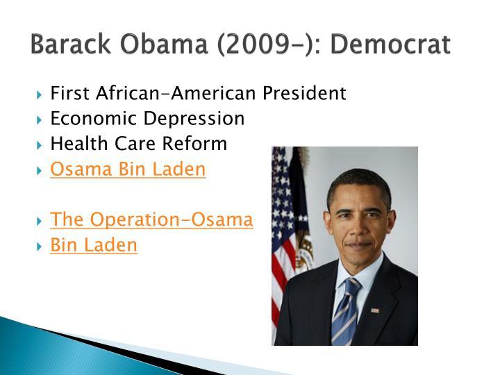 Barack Obama (2009-): Democrat