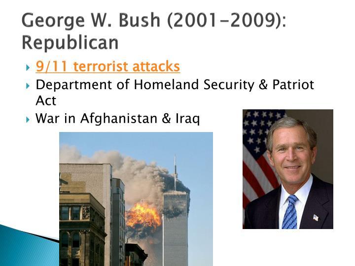 George W. Bush (2001-2009): Republican
