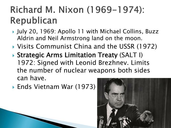 Richard M. Nixon (1969-1974): Republican